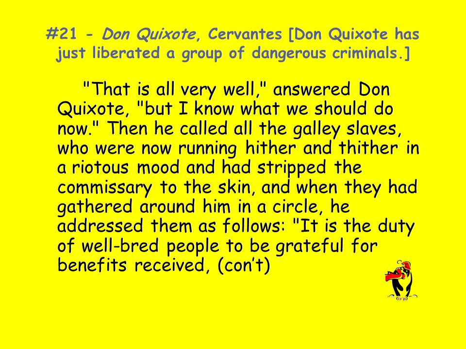 #21 - Don Quixote, Cervantes [Don Quixote has just liberated a group of dangerous criminals.]